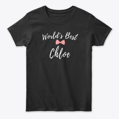 World's Best Chloe Black T-Shirt Front