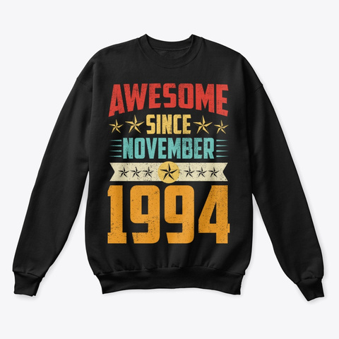 Awesome Since November 1994 Shirt Black T-Shirt Front