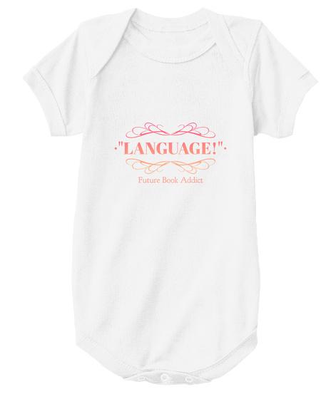 Language Future Book Addict White T-Shirt Front