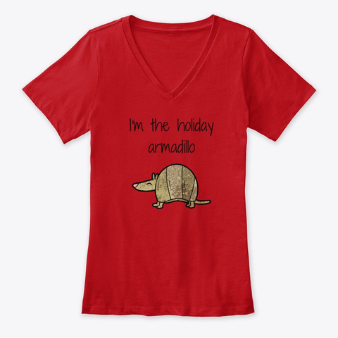 I'm The Holiday Armadillo Red T-Shirt Front