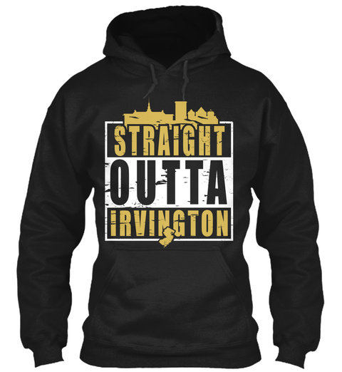 Straight Outta Irvington Black T-Shirt Front
