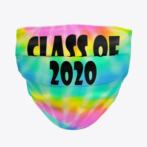 class of 2020 tie dye face mask shirt