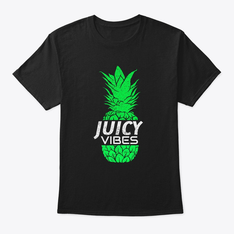 Juicy Vibes Dn B Jungle Techno Pineapple Black T-Shirt Front