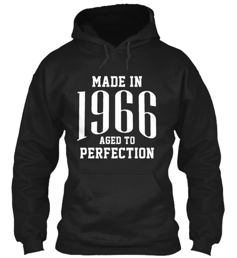 Made In 1966 Aged To Perfection Black T-Shirt Front