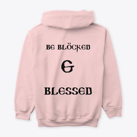 Blocked & Blessed Light Pink T-Shirt Back