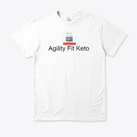 Agility Fit Keto   Special Diet Offer White T-Shirt Front