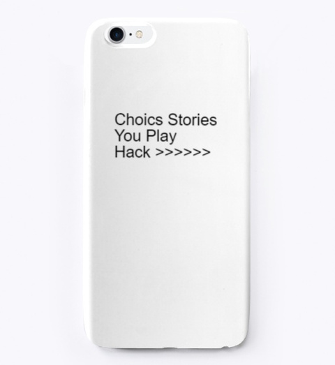 Choices Stories You Play Hack Working Standard T-Shirt Front