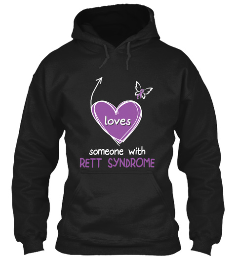 Loves Someone With Rett Syndrome Black T-Shirt Front