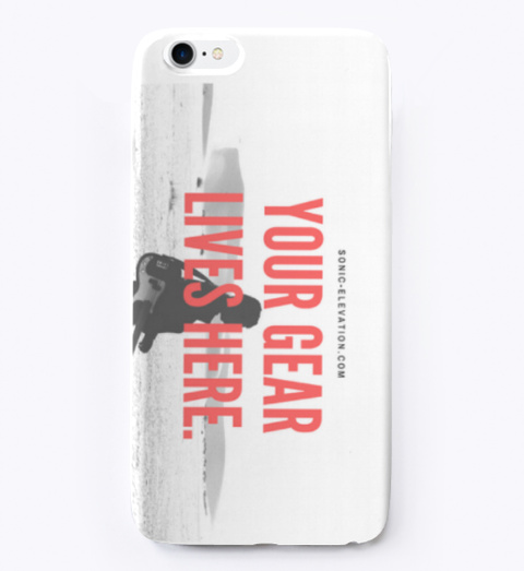 Your Gear Lives Here I Phone Case Standard T-Shirt Front