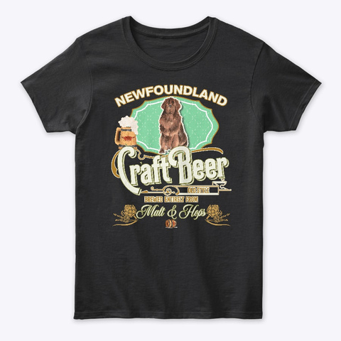 Newfoundland Gifts Dog Beer Lover Black T-Shirt Front