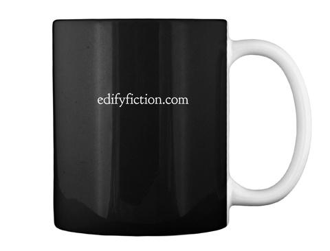 Edifyfiction.Com Black T-Shirt Back