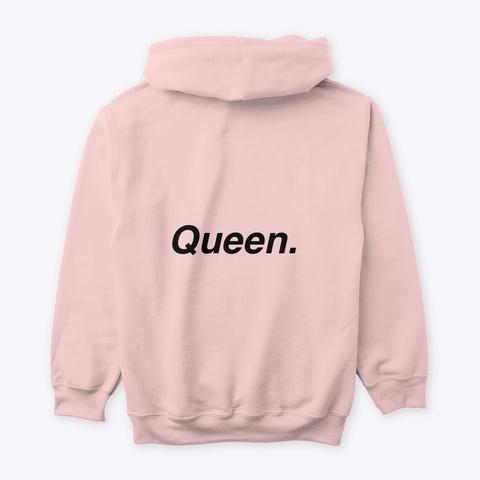 Be A Queen.  Light Pink T-Shirt Back