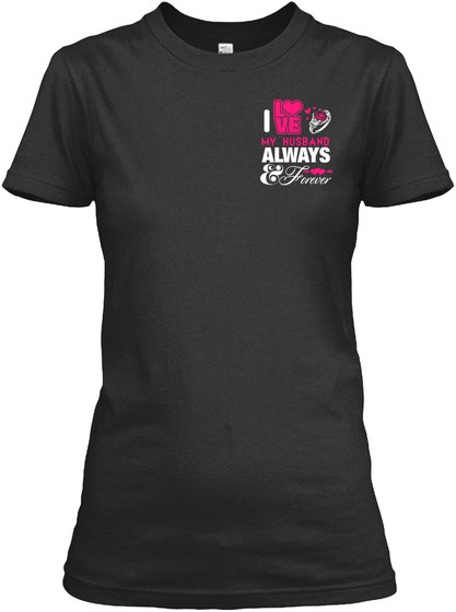 He Is The Love Of My Life! Black T-Shirt Front