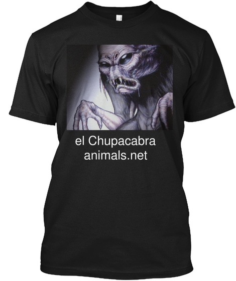 El Chupacabra Animals.Net Black T-Shirt Front