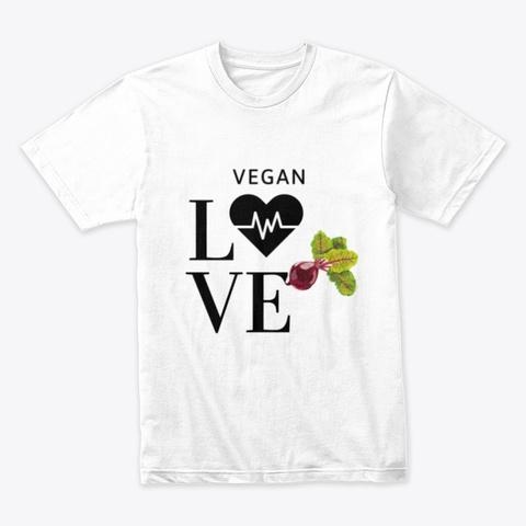 Vegan Love Apparel  White T-Shirt Front