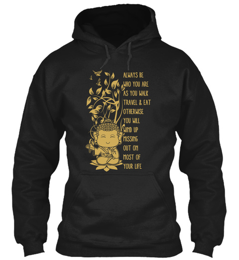 Always Be Zen Meditation Buddha Black T-Shirt Front