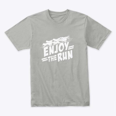 Enjoy The Run | Tdhs Light Grey T-Shirt Front