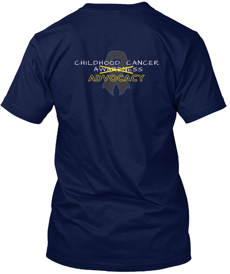 Childhood Cancer Awareness Advocacy Navy T-Shirt Back