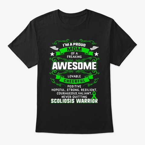 I'm A Proud Mom Of Scoliosis Warrior Black Camiseta Front
