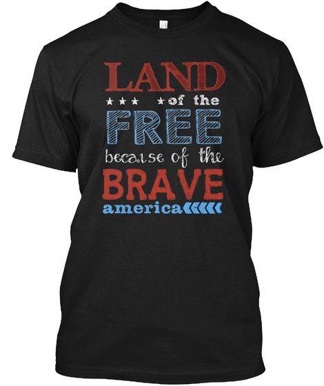 Land Free Brave America T Shirt Black áo T-Shirt Front