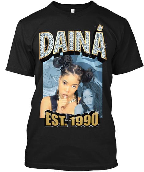 Daina Est.1990 Black T-Shirt Front