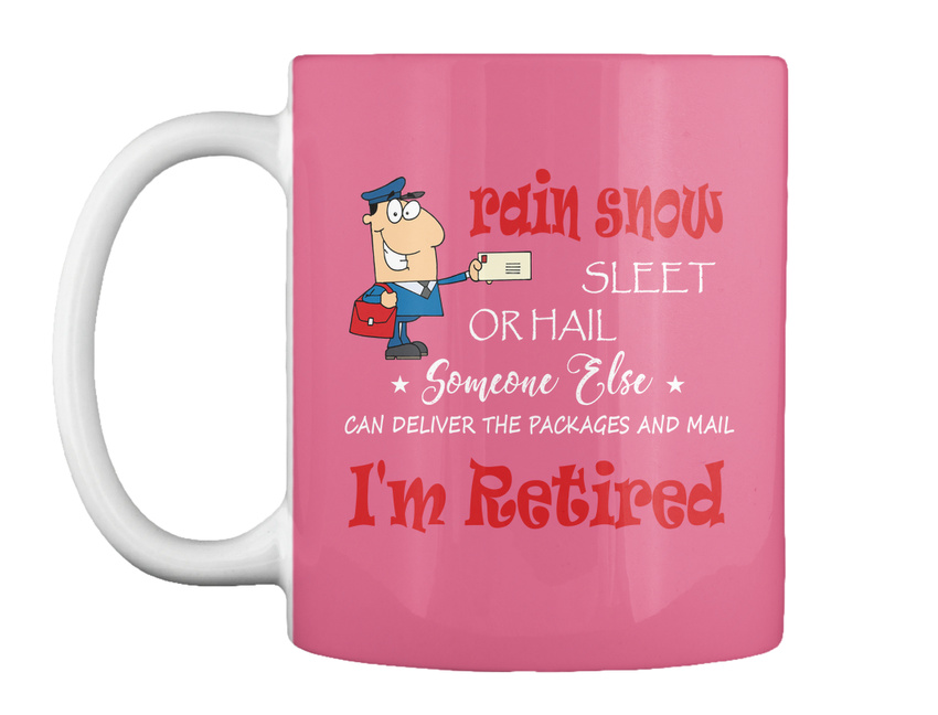 miniature 13 - Funny Retired Postal Worker Mailman Tee - Rain Suck Sleet Or Gift Coffee Mug