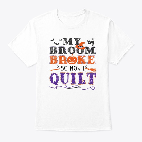 Quilting Halloween T Shirt White T-Shirt Front