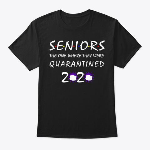 Class Of 2020 Graduation Senior Quaranti Black T-Shirt Front