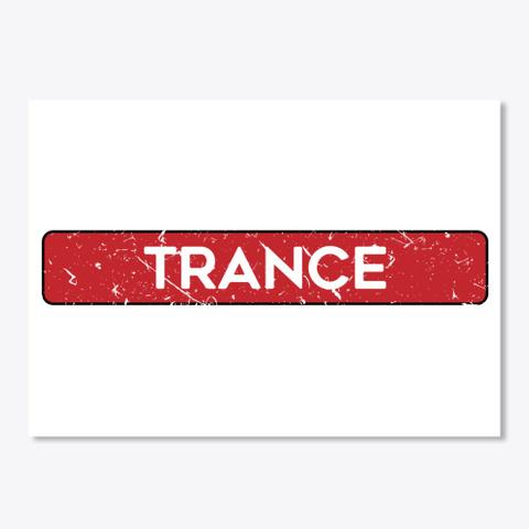 Trance Music House Techno White T-Shirt Front