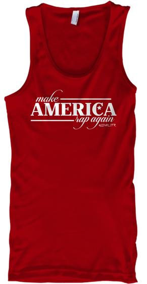 #Make America Rap Again Tank Top Red Tank Top Front