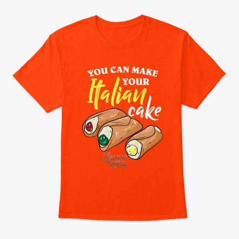 Italian Cake Cannoli Style For Man Orange T-Shirt Front