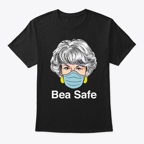 bea safe t shirt