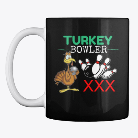 Turkey Bowler Mug Black T-Shirt Front