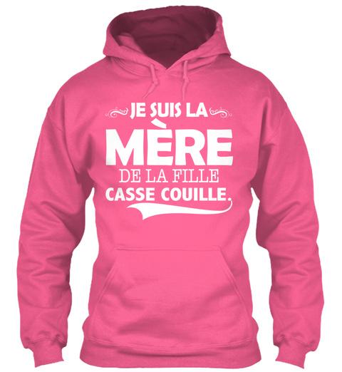 Je Suis La Mere De La Fille Casse Couille. Candyfloss Pink T-Shirt Front