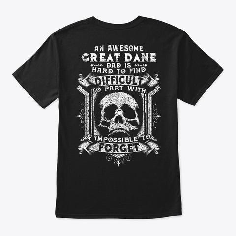 Hard To Find Great Dane Dad Shirt Black T-Shirt Back