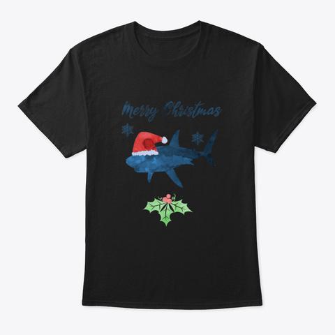 Funny Santa Shark   Coastal Christmas Ar Black T-Shirt Front