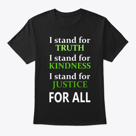 I Stand For Truth Black T-Shirt Front