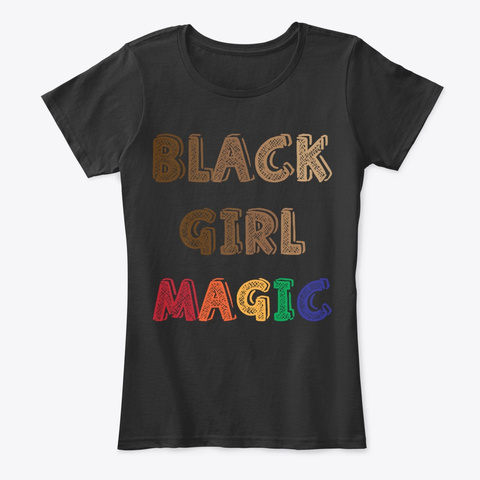 Colorful Black Girl Magic Black T-Shirt Front