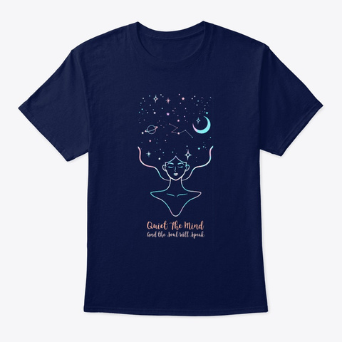 Quiet The Mind And The Soul Will Speak Navy T-Shirt Front