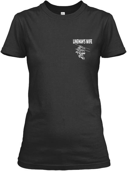 Linemans Wife Black T-Shirt Front