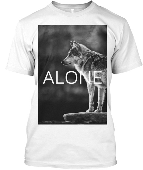 Lone Wolf Standing  White T-Shirt Front