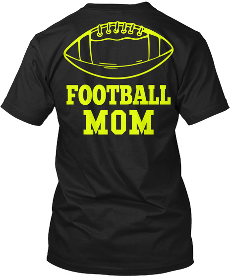 6fba4d49 Football Mom Apparel - Football mom Products | Teespring