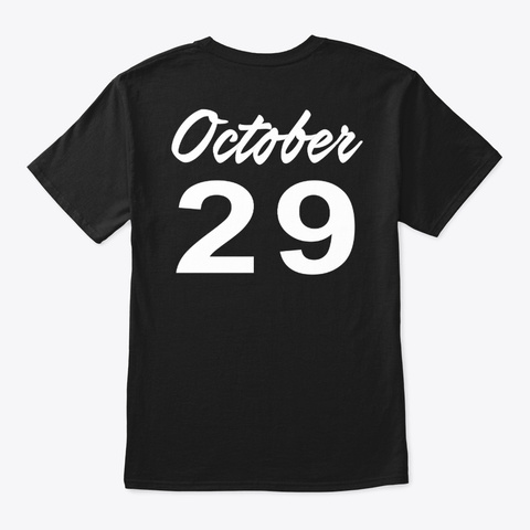 October 29   Scorpio Black T-Shirt Back