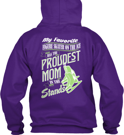 My Favorite Figure Skater On The Ice Has The Proudest Mom In The Stands Purple T-Shirt Back