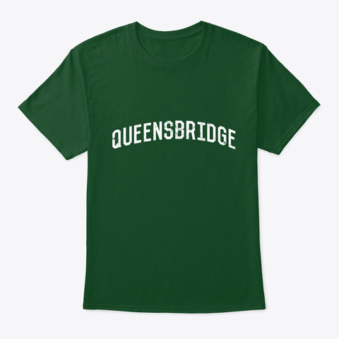 Queensbridge Ny Deep Forest T-Shirt Front