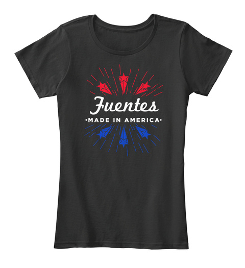 Fuentes Made In America Black T-Shirt Front