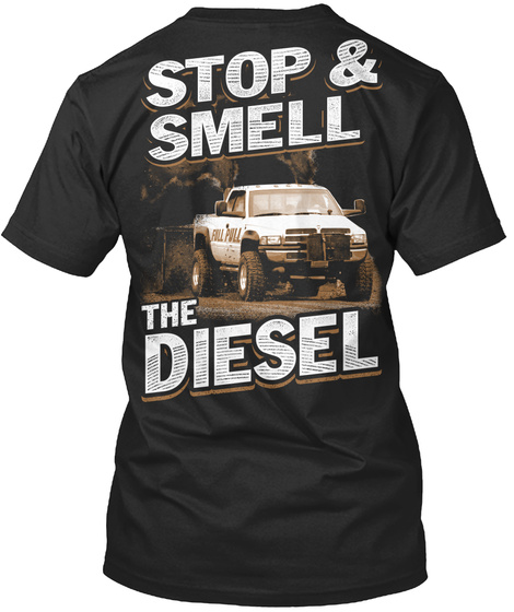 Stop And Smell The Diesel Black T-Shirt Back