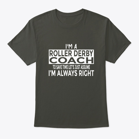 Roller Derby Coach Assume Always Right Smoke Gray T-Shirt Front