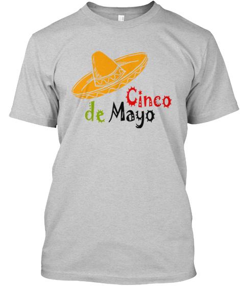 Cin Co De Mayo Light Steel T-Shirt Front