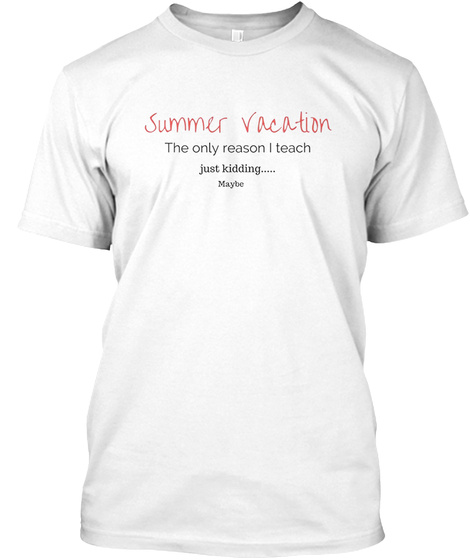 ace491503580 Teachers Summer Vacation Products from Summer Vacation TShirt ...
